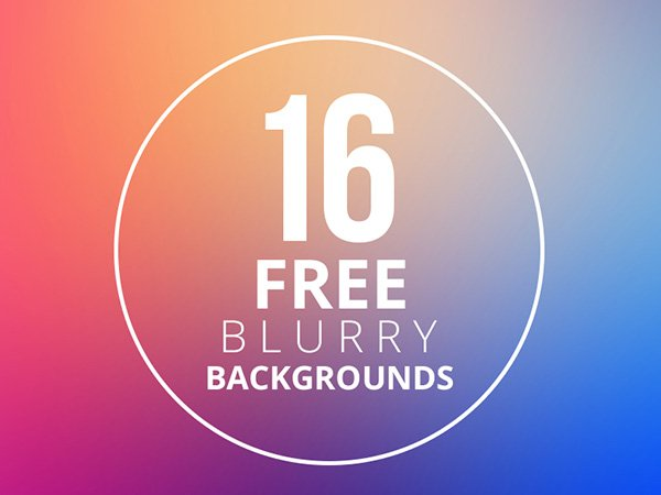 16 Free Blurry Backgrounds