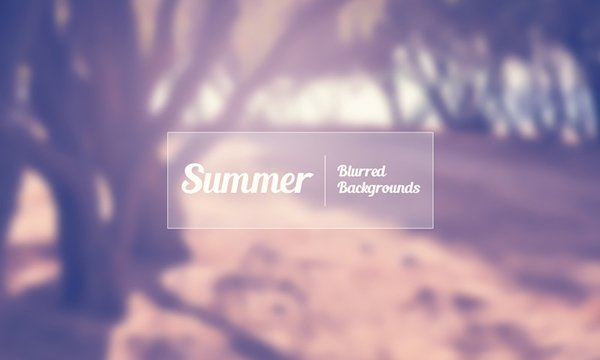 Download 6 Hi-Res Summer Blurred Backgrounds