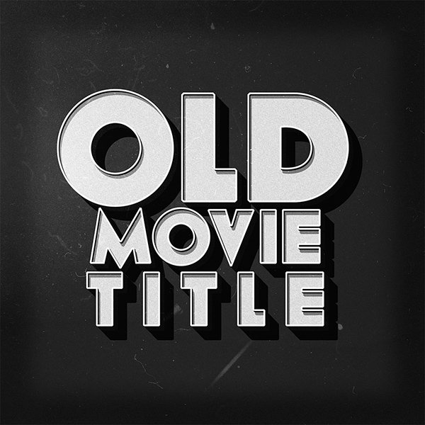 Old Movie Photoshop Text Style